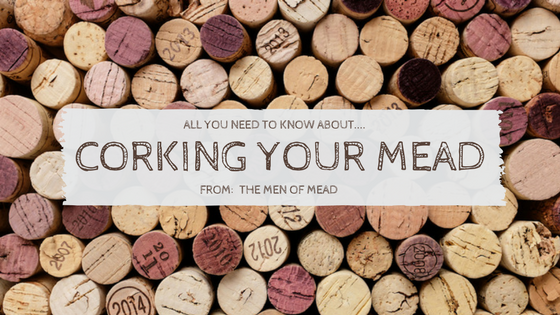 Corking Your Mead